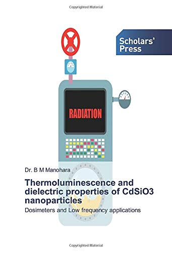 Thermoluminescence and dielectric properties of CdSiO3 nanoparticles: Dosimeters and Low frequency applications