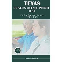 Texas Driver's License Permit Test: 150 Drivers Test Questions for Texas DMV written Exam