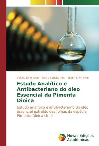 estudo-analitico-e-antibacteriano-do-oleo-essencial-da-pimenta-dioica-estudo-analitico-e-antibacteri