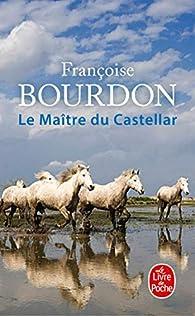 Le maître du Castellar par Françoise Bourdon