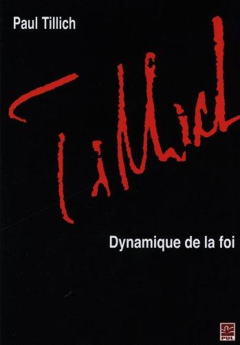 Paul Tillich : Dynamique de la Foi