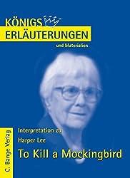 Königs Erläuterungen und Materialien, Bd.478, To Kill a Mockingbird