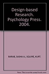 [Design-Based Research: Clarifying the Terms. A Special Issue of the Journal of the Learning Sciences] (By: Sasha A. Barab) [published: January, 2004]