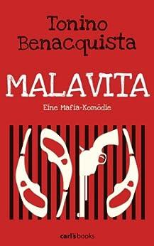 Malavita: Eine Mafia-Komödie von [Benacquista, Tonino]