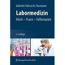 Labormedizin: Klinik – Praxis – Fallbeispiele