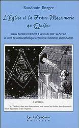 L'Eglise et la Franc-Maçonnerie au Québec