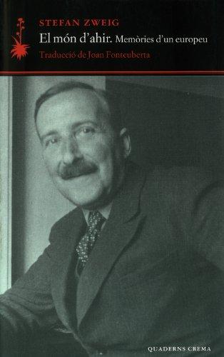 Món D'Ahir (D'un dia a l'altre) por Stefan Zweig