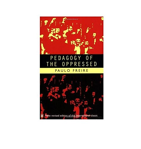 Pedagogy of the Oppressed (Penguin Education)