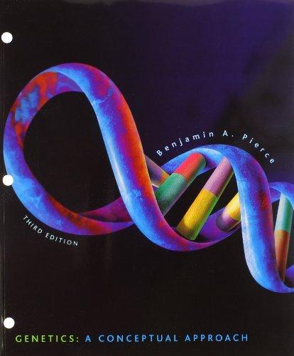 Genetics: A Conceptual Approach by University Benjamin A Pierce (2010-01-01)