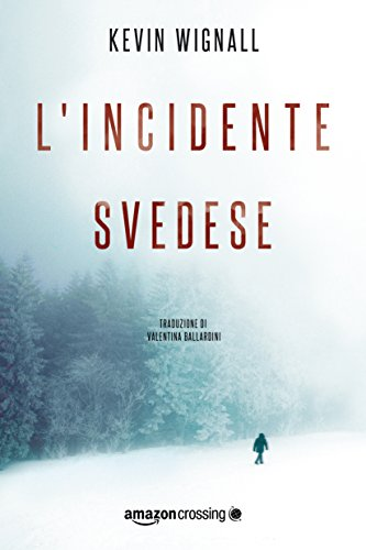 L'incidente svedese (Italian Edition)