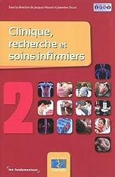 Clinique, recherche et soins infirmiers : Tome 2
