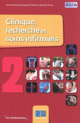 Clinique, recherche et soins infirmiers tome 2: Les fondamentaux par Collectif Lamarre