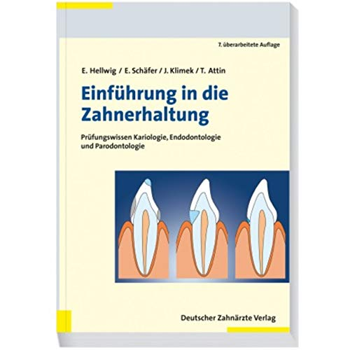 Einführung in die Zahnerhaltung: Prüfungswissen Kariologie und Parodontologie -