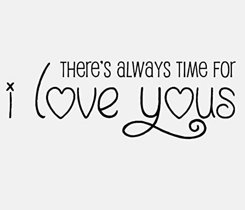 Es ist immer Zeit für ich liebe dich Zitat inspirierende Aufkleber PVC Schlafzimmer Kind nach Hause Wandaufkleber Dekoration 54x18cm