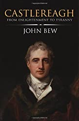 Castlereagh by Bew, John ( 2011 )
