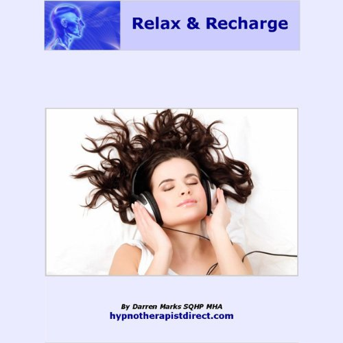 Completely Relax and Recharge  Audiolibri