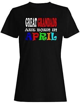LOS GRANDES GRANDADES SON NACIDOS EN ABRIL DIVERTIDO camiseta de las mujeres w69f