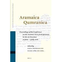 Aramaica Qumranica (Studies on the Texts of the Desert of Judah)