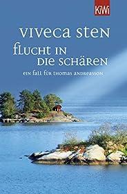 Flucht in die Schären: Ein Fall für Thomas Andreasson (Thomas Andreasson ermittelt 9)