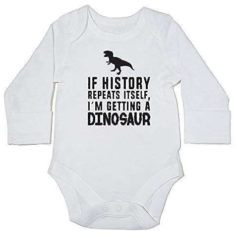 hippowarehouse Wenn Geschichte wiederholt sich I 'm Getting A Dinosaurier Baby Body (Langarm) Jungen Mädchen Gr. 12-18 Monate, weiß