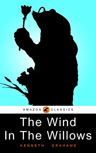 The Wind In The Willows: (Illustrated) (English Edition)