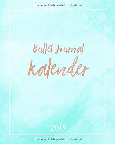 Journal: Der Bullet-Journal Timer für deine Pläne, Ziele und Träume, 1 Woche auf 2 Seiten, 20 x 25 cm (Prakitischer Bujo Wochenkalender mit Punktraster Papier, Band 2019) ()