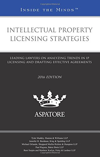 intellectual-property-licensing-strategies-2016-leading-lawyers-on-analyzing-trends-in-ip-licensing-