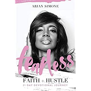 Fearless Faith + Hustle: 21 Day Devotional Journey