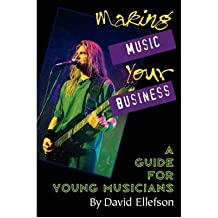 (Making Music Your Business) By David Ellefson (Author) Paperback on (Aug , 2000)