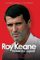 Roy Keane: Portrait of a Legend by Stafford Hildred (2008-12-01)