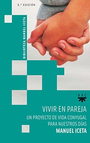 Vivir En Pareja (Manuel Iceta) por Manuel Iceta Olaizola