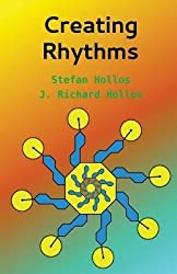 [(Creating Rhythms)] [Author: Stefan Hollos] published on (February, 2014)