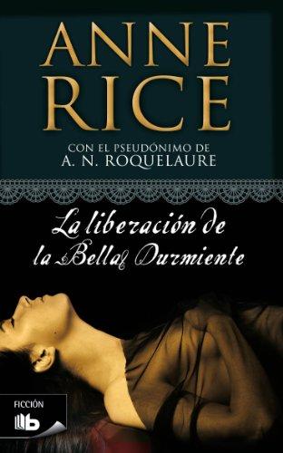 La liberacion de la bella durmiente / Beauty's Release