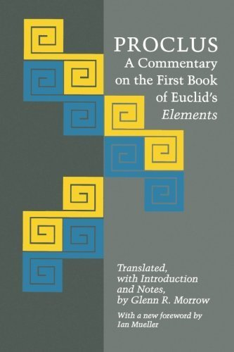 Proclus: A Commentary on the First Book of Euclid's Elements by Proclus (1992-10-19)
