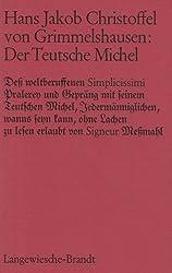 Der Teutsche Michel. Mit Nachwort und Anmerkungen von Gunther Kleefeld