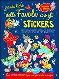 Scarica Libro Grande libro delle favole Con adesivi Ediz illustrata (PDF,EPUB,MOBI) Online Italiano Gratis