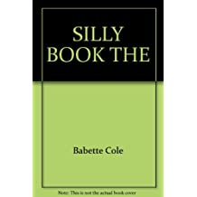 SILLY BOOK THE