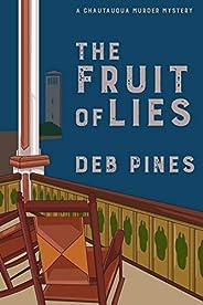 The Fruit of Lies: A Chautauqua Murder Mystery (Chautauqua Murder Mysteries Book 6)