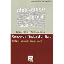 Concevoir l'Index d'un Livre - Histoire, actualités et perspectives
