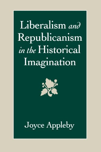 Liberalism and Republicanism in the Historical Imagination (Linguistics; 26)