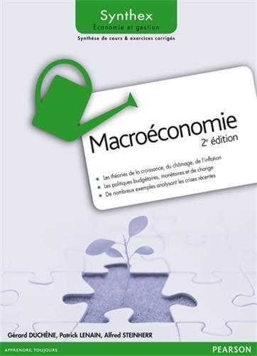 Macroéconomie 2e Edition Synthex de Gérard Duchêne (13 septembre 2012) Broché