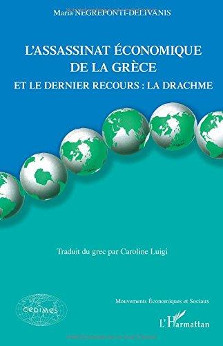 L'assassinat économique de la Grèce