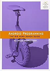 Android Programming: The Big Nerd Ranch Guide (Big Nerd Ranch Guides) by Bill Phillips (2013-04-07)
