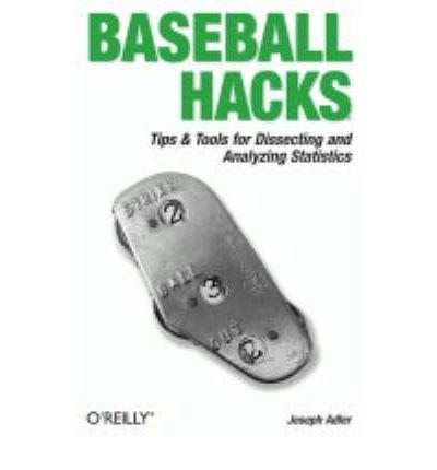 [(Baseball Hacks )] [Author: Joseph A. Adler] [Feb-2006]