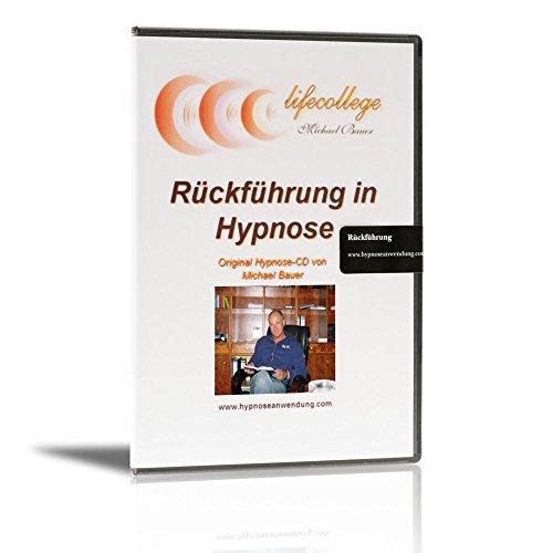 Rückführung in Hypnose par Michael Bauer