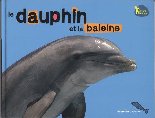 Le dauphin et la baleine