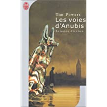 Les Voies d'Anubis de Powers, Tim (2003) Poche