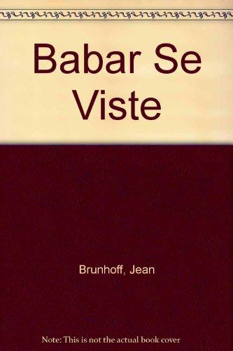 Babar Se Viste par Jean Brunhoff