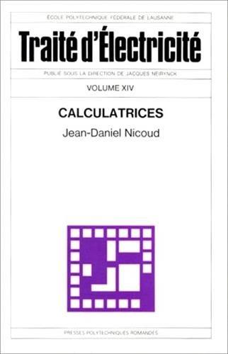 Traité d'électricité, Tome 14 : Calculatrices