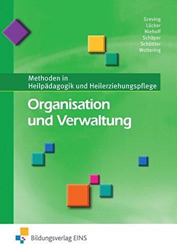 Organisation und Verwaltung: Methoden in Heilpädagogik und Heilerziehungspflege: Schülerband